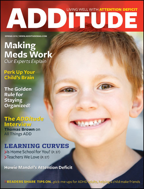 Spring 2010: Making ADHD Medications Work