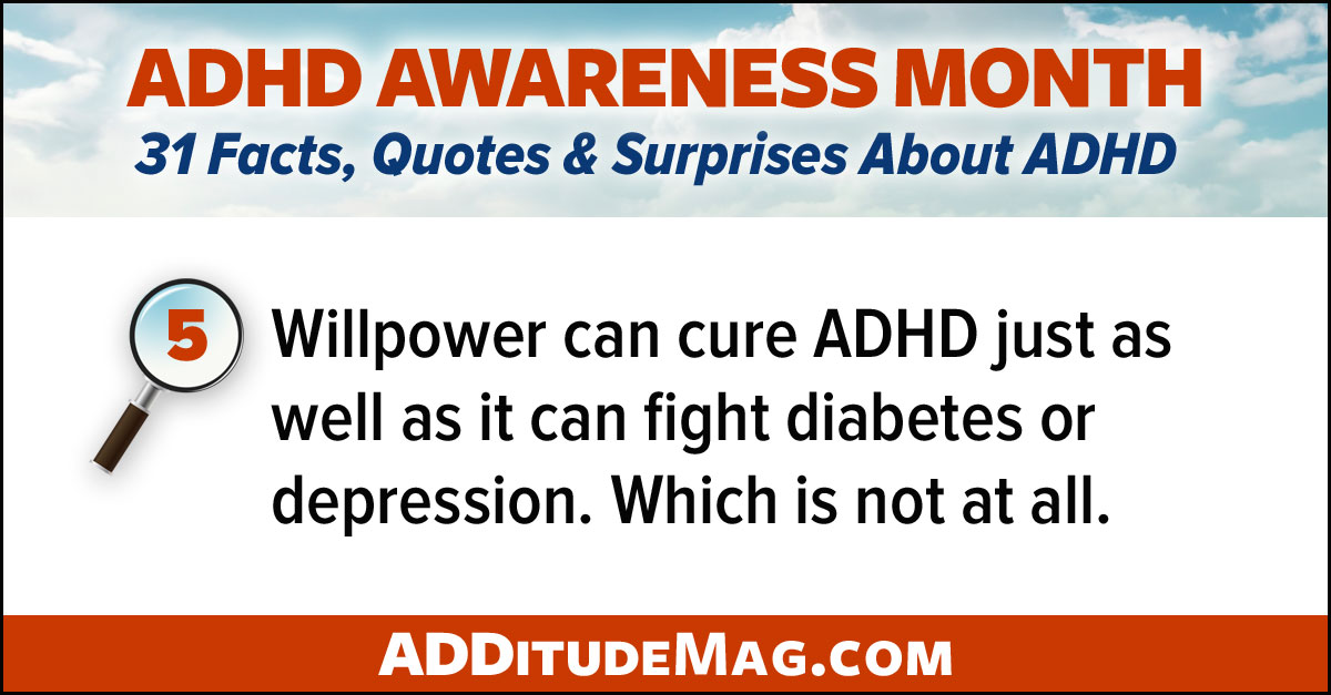 Willpower is not a cure for ADHD