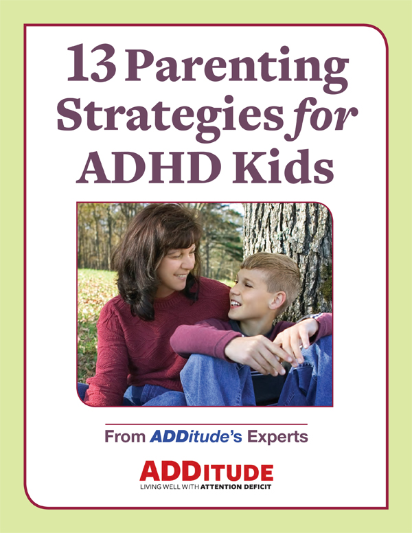 ADDitude Download: 13 Parenting Strategies for ADHD Kids Cover