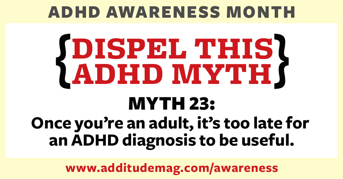 A late ADHD diagnosis