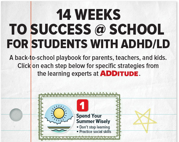 One tip for success at school for students with ADHD is: Spend your summer wisely