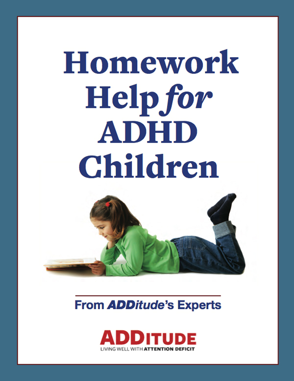 ADDitude Download: Homework Help with Children with ADHD