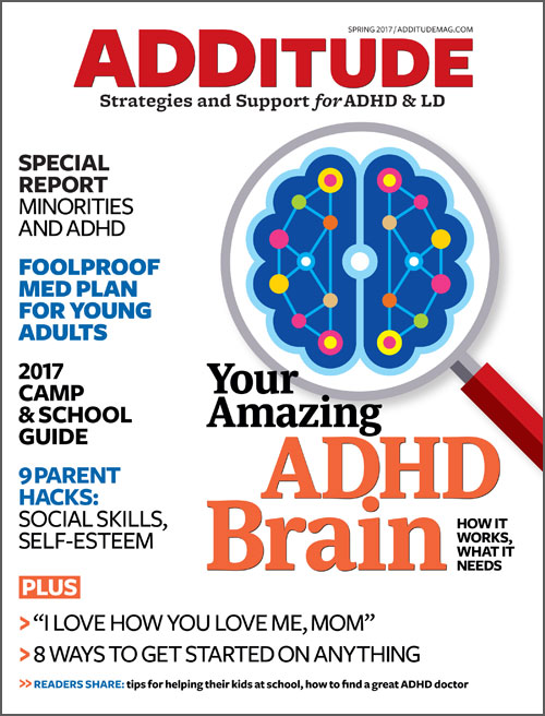 Spring 2017: Your Amazing ADHD Brain Issue