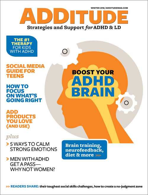 Winter 2018: Boost Your ADHD Brain